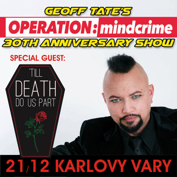 GEOFF TATE´S OPERATION: MINDCRIME (30 let TOUR)