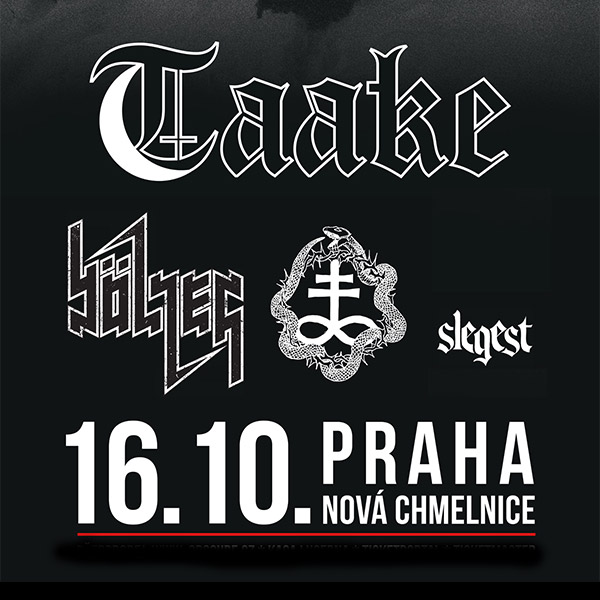 TAAKE (NO) w/ BÖLZER (CH), OTOH (NO), SLEGEST (NO)
