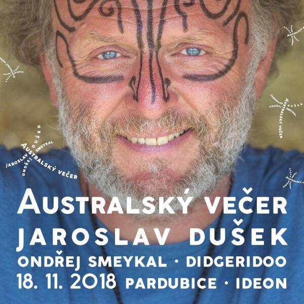 AUSTRALSKÝ VEČER, Jaroslav Dušek a Ondřej Smeykal
