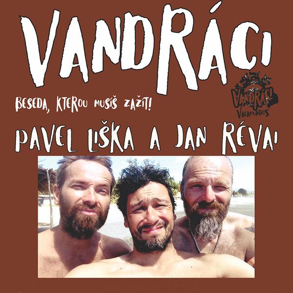 Vandráci / Vagamundos – Pavel Liška a Jan Révai