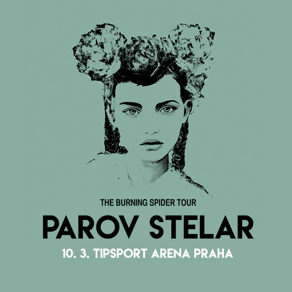 PAROV STELAR – THE BURNING SPIDER TOUR