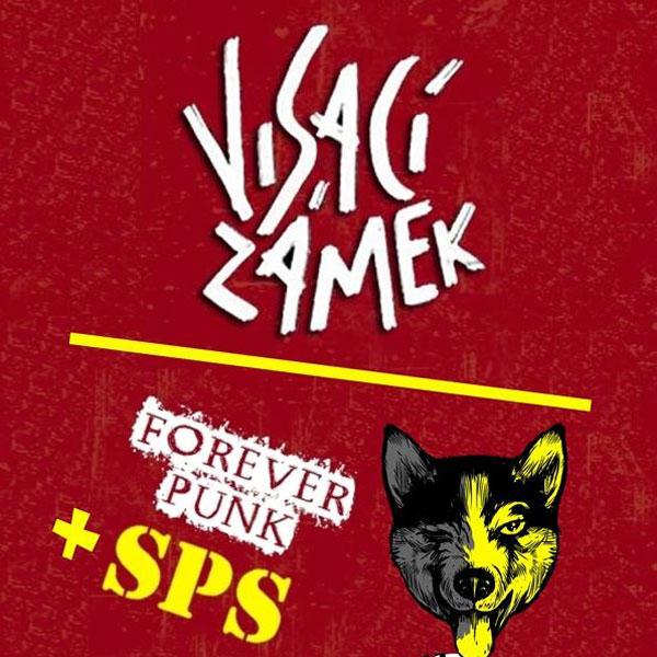 Visací Zámek + SPS/ Forever Punk Tour
