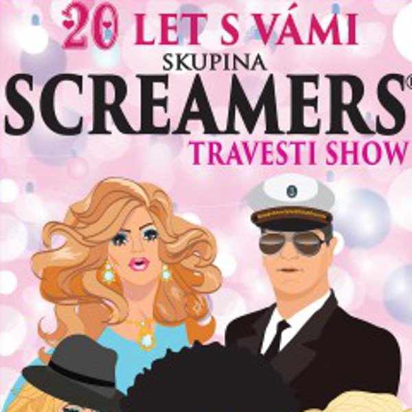 SCREAMERS - TOUR 20 LET S VÁMI