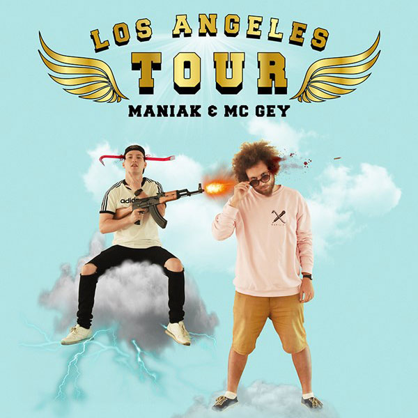Maniak & Mc Gey - Los Angeles Tour