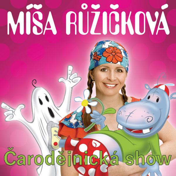 Zpíváme a tančíme s Míšou - Čarodějnická show
