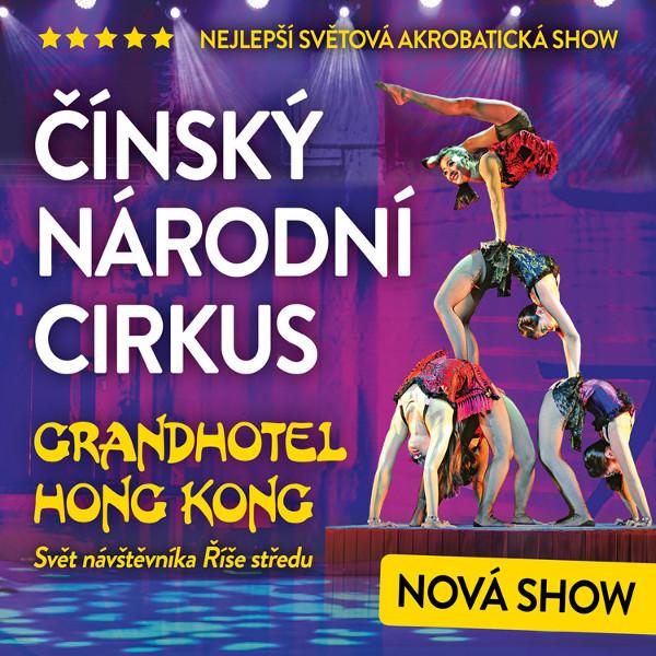 ČÍNSKÝ NÁRODNÍ CIRKUS – GRANDHOTEL HONG KONG