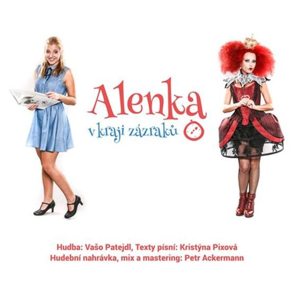 Alenka v kraji zázraků - České Budějovice