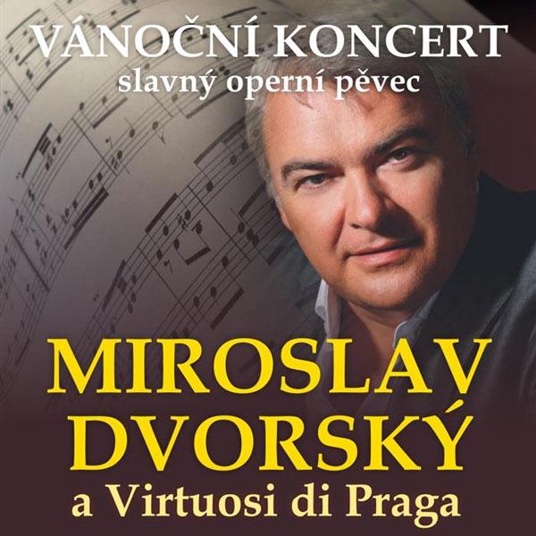 Vánoční koncert Miroslava Dvorského, Benešov