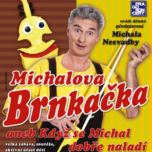 MICHAL NESVADBA - MICHALOVA BRNKAČKA