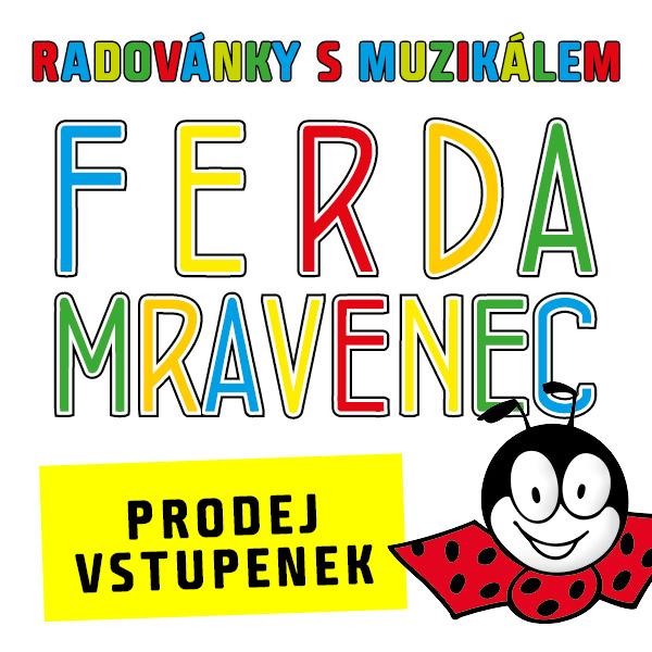 RADOVÁNKY SMUZIKÁLEM FERDA MRAVENEC - letní turné