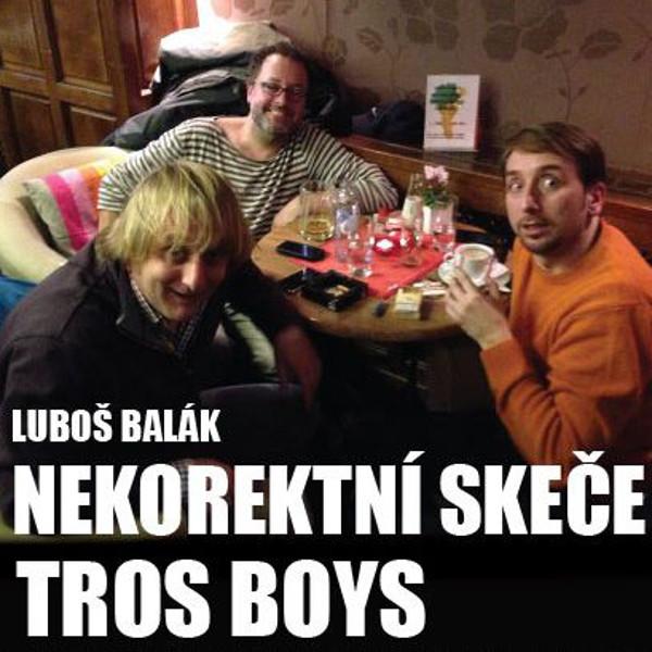 Nekorektní skeče - Tros Boys