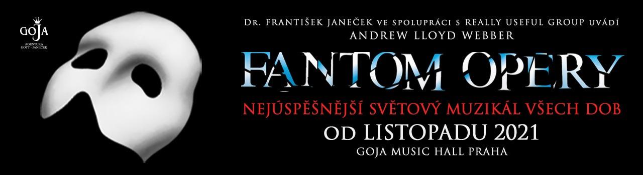Fantom opery Goja 2021